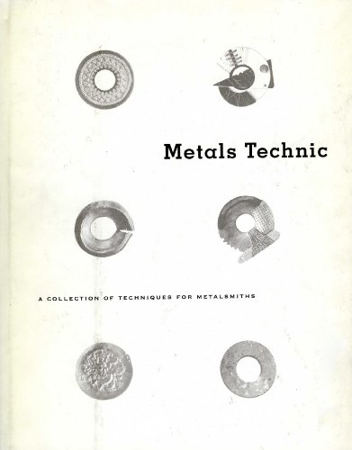 Metals Technic : A Collection of Techniques