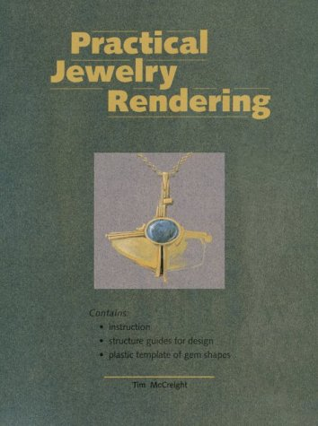 Practical Jewelry Rendering: McCreight, Tim