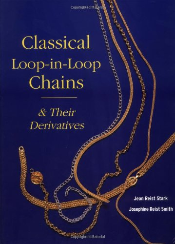 Classical Loop-in-Loop Chains: Stark, Jean