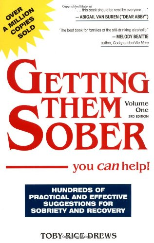 9780961599591: Getting Them Sober: You Can Help!