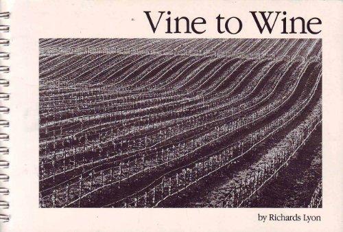 Vine to Wine: Lyon, Richards