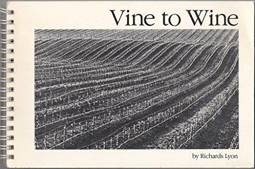 9780961600419: Vine to Wine