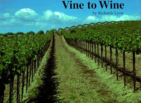 9780961600488: Vine to Wine