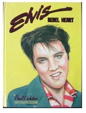 9780961602765: Elvis Rebel Heart