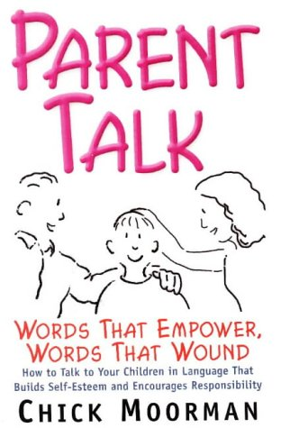 9780961604646: Parent Talk: Words That Empower, Words That Wound