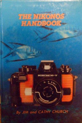 9780961609306: Nikonos Handbook