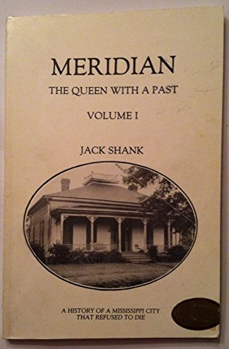 MERIDIAN; THE QUEEN WITH A PAST. VOLUME 1. (Dust jacket title: