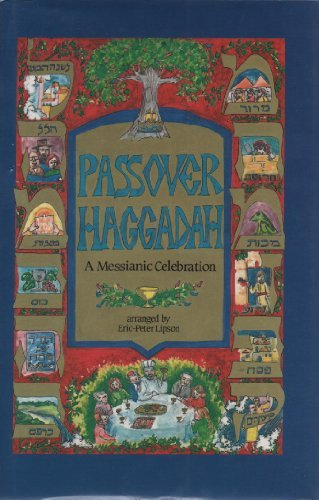 9780961614805: Passover Haggadah: A Messianic Celebration