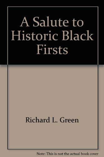 A Salute to historic Black firsts (An: Black History Publication