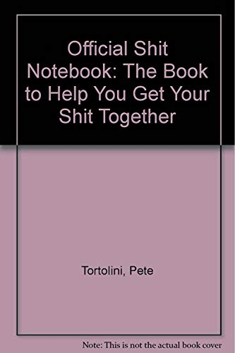 9780961617202: Official Shit Notebook: The Book to Help You Get Your Shit Together