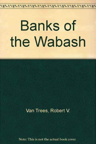 9780961628208: Banks of the Wabash