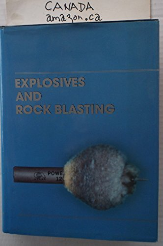 9780961628406: Explosives and Rock Blasting