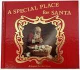 A Special Place for Santa: A Legend for Our Time: Pieper, Jeanne