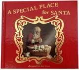 9780961628611: A Special Place for Santa: A Legend for Our Time