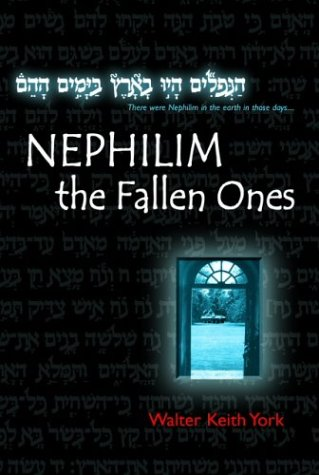 Nephilim: The Fallen Ones: York, Walter Keith