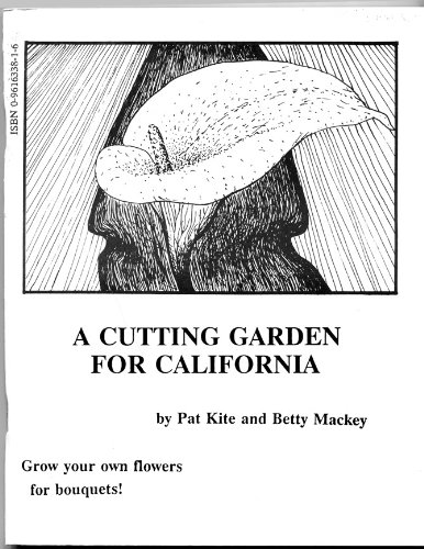 9780961633813: Cutting Garden for California