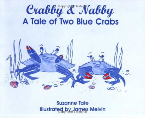 9780961634438: Crabby & Nabby: A Tale of Two Blue Crabs