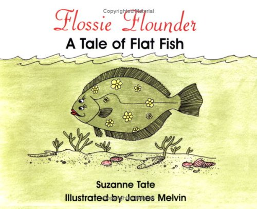 9780961634452: Flossie Flounder: A Tale of Flat Fish