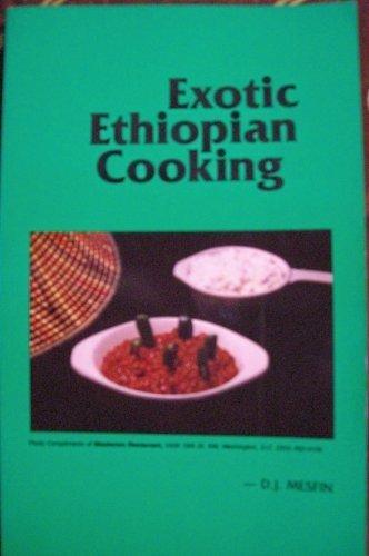 Exotic Ethiopian Cooking: DANIEL J. MESFIN