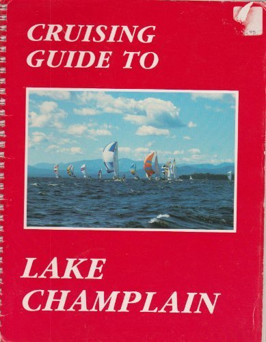 9780961641221: Cruising guide to Lake Champlain