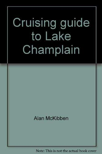 9780961641238: Cruising guide to Lake Champlain