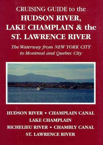 Cruising Guide to the Hudson River, Lake: Alan McKibben; Susan