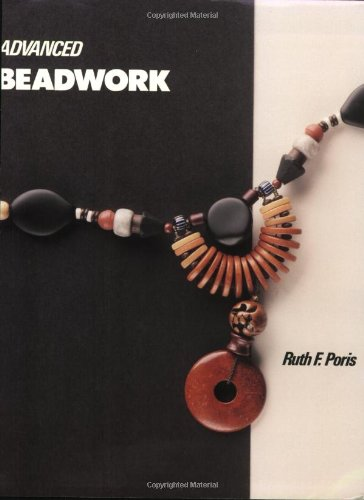 9780961642204: Advanced Beadwork (Beadwork Books)