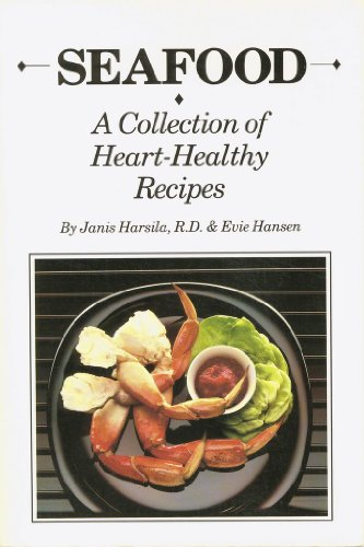 9780961642600: Seafood: A collection of heart-healthy recipes