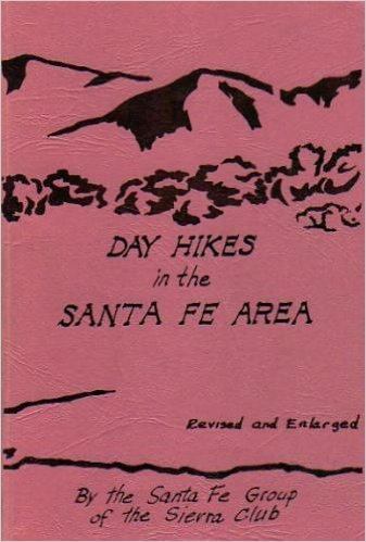 9780961645809: Day Hikes in the Santa Fe Area [Revised and Enlarged]