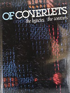 9780961652609: Of Coverlets: The Legacies, the Weavers