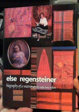 9780961652647: Else Regensteiner: Biography of a Weaver