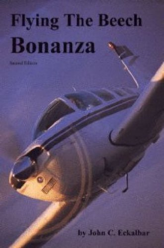 9780961654436: Flying the Beech Bonanza