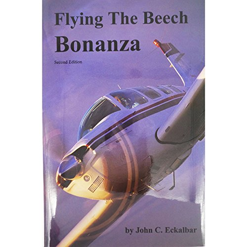 9780961654443: Flying The Beech Bonanza