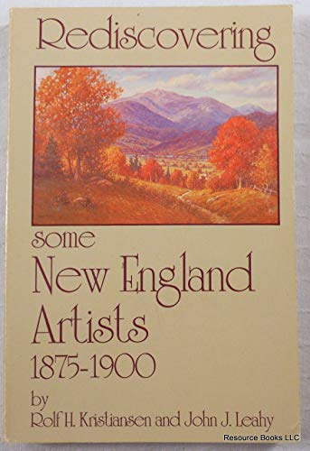 Rediscovering Some New England Artists 1875-1900: Rolf H. Kristiansen,