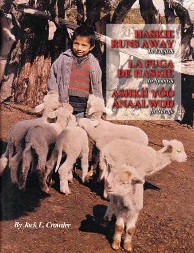 9780961658922: Haskie Runs Away (In English, Spanish and Navajo)