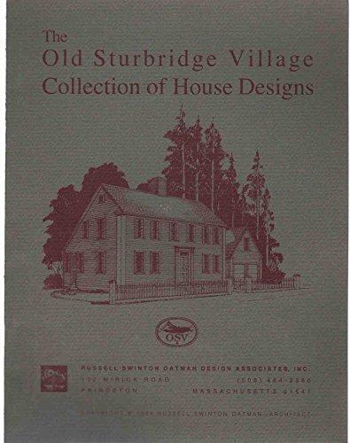 The Old Sturbridge Village collection of house designs: Oatman, Russell Swinton