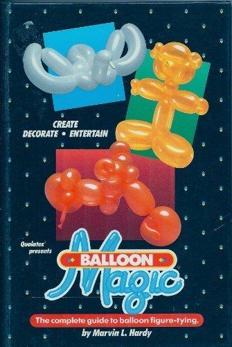 9780961660017: Balloon Magic