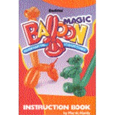 9780961660055: Balloon Magic (