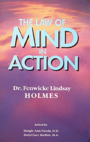 The Law of Mind in Action (Spiritual Rediscovery Series)