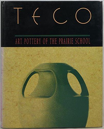 9780961662325: Teco: Art Pottery of the Prairie School