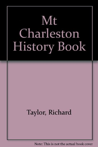 9780961663322: Mt Charleston History Book