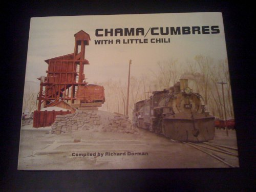 9780961665678: Chama/Cumbres: With a little chili (Narrow gauge collection)