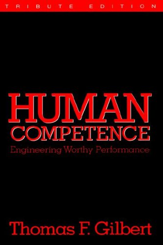 9780961669010: Human Competence: Engineering Worthy Performance