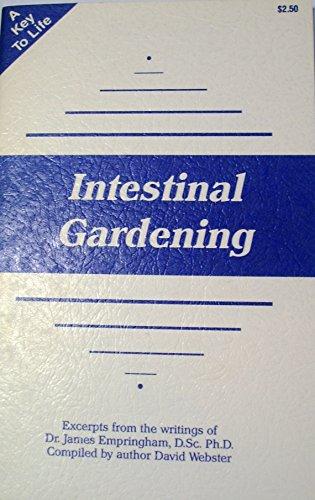 Intestinal Gardening: Empringham, James