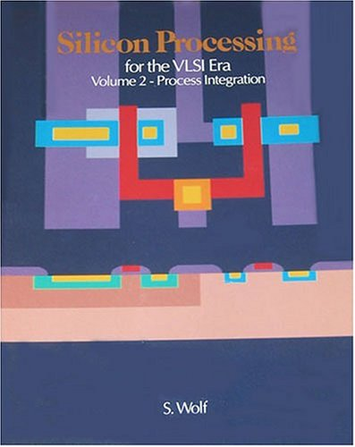 9780961672140: Silicon Processing for the VLSI Era, Vol. 2: Process Integration