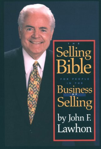 9780961673635: The Selling Bible: For People in the Business of Selling