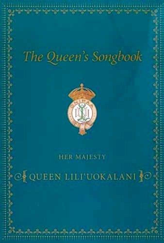 The Queen s Songbook: Dorothy Kahananui Gillett, Barbara Barnard Smith