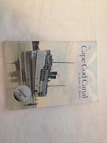 9780961674007: The Cape Cod Canal