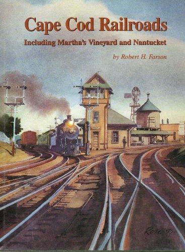 9780961674014: Cape Cod Railroads, Including Martha's Vineyard and Nantucket