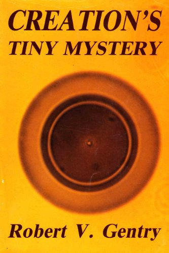 9780961675332: Creation's Tiny Mystery